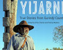 Image for article: YIJARNI: True stories from Gurindji Country Canberra Conversations, 20 Oct