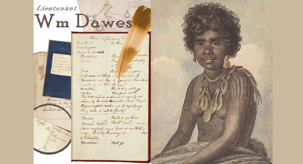 William Dawes' notes and a painting of Patyegarang
